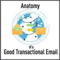 The Anatomy of Good Transactional Email