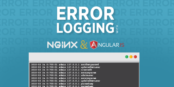 Error Logging with Angular and Nginx