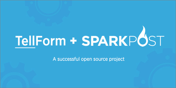 How SparkPost Helped Open Source TellForm Grow
