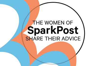 Career Advice from the Women of SparkPost