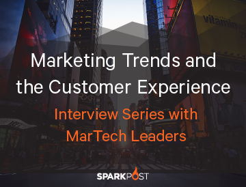 Marketing Trends & The Customer Experience