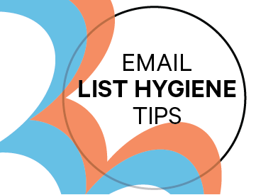Email List Hygiene Tips
