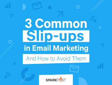 Email Marketing Slip-ups