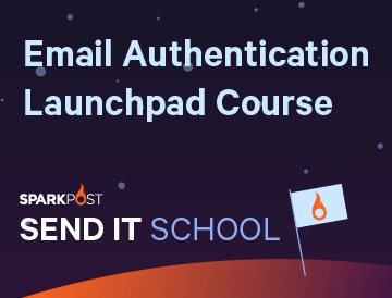 Send It School: Email Authentication