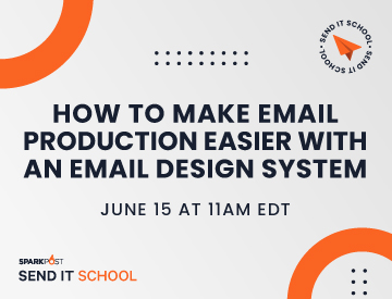 Send It School: How to Make Email Production Easier with an Email Design System