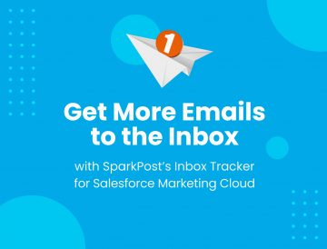 Get More Emails to the Inbox with Inbox Tracker for Salesforce Marketing Cloud